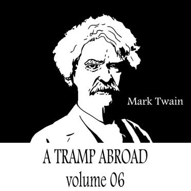 A Tramp Abroad — Volume 06