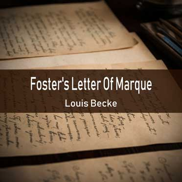 Foster's Letter Of Marque