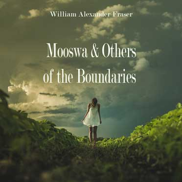 Mooswa & Others of the Boundaries