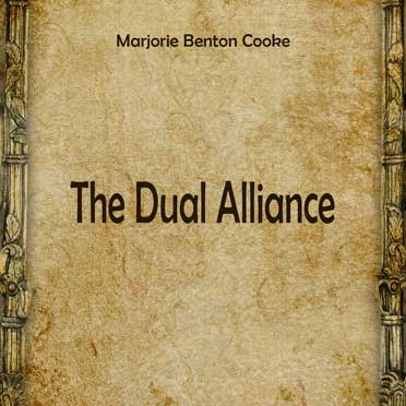 The Dual Alliance