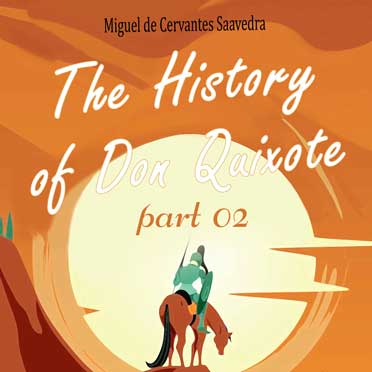 The History of Don Quixote, Volume 2