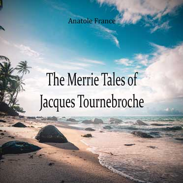 The Merrie Tales of Jacques Tournebroche