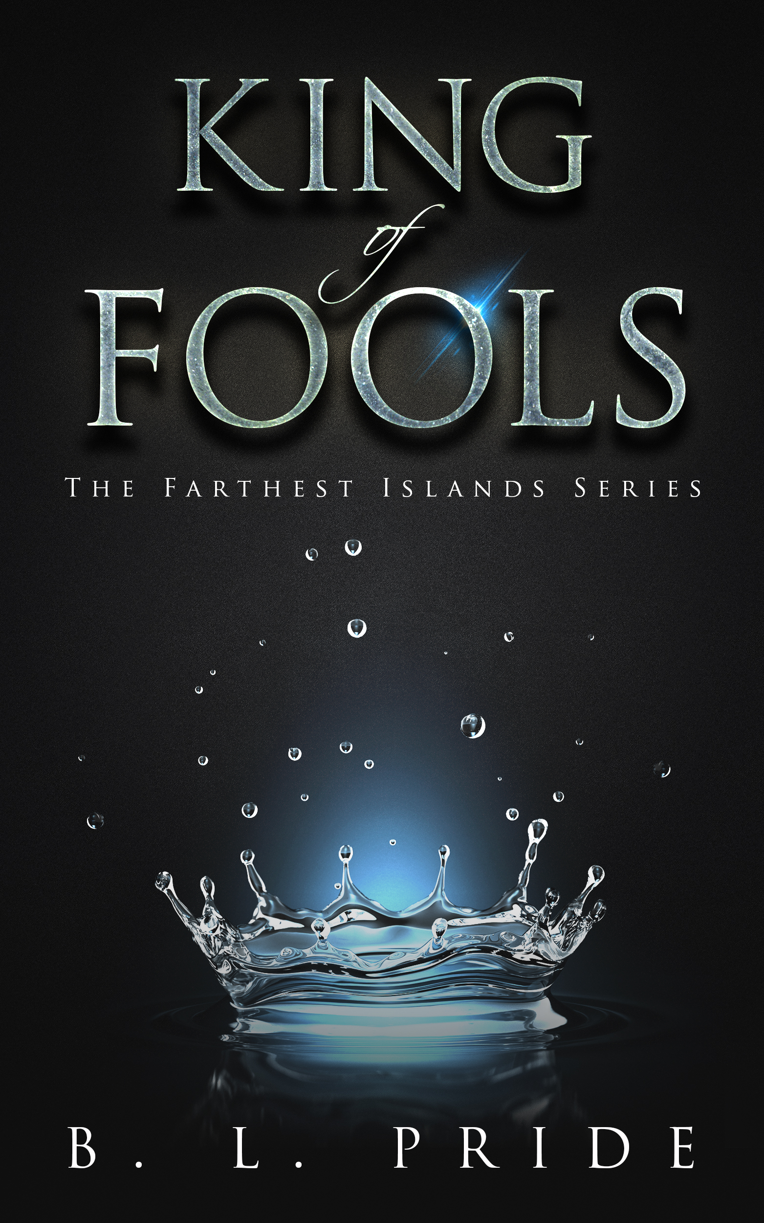 King of Fools (book 1,The Farthest Islands Series)