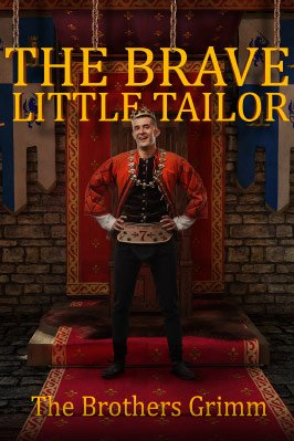 The Brave Little Tailor by the Brothers Grimm