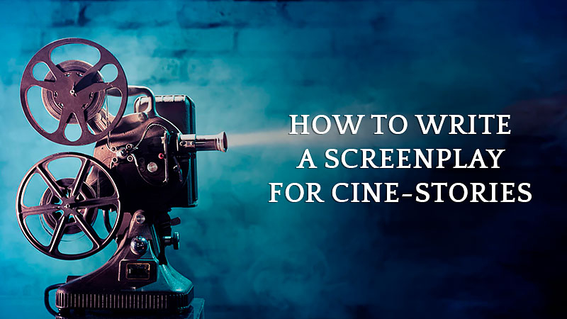HOW TO WRITE A SCREENPLAY FOR CINE-STORIES (cover)